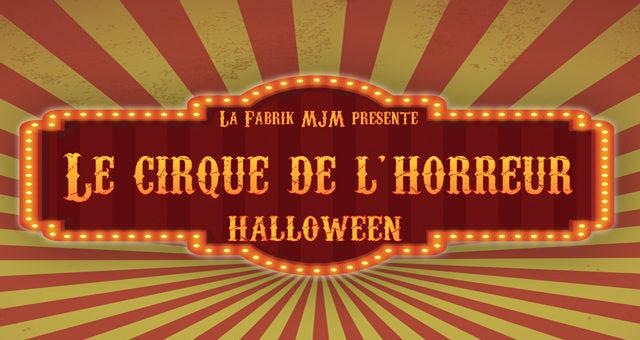 Halloween 2019 – Le cirque de l'horreur